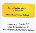 SORTIR AUX SABLES D'OLONNE : VENDREDI 21 JUIN 2019 CINÉ-CONCERT À L'ABBAYE SAINT JEAN D'ORBESTIER