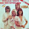 1979 : ABBA : Voulez Vous / Does Your Mother Know