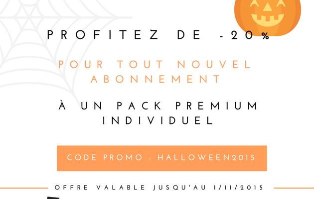 Offre Spéciale Halloween : - 20 % sur le Premium