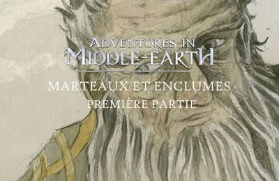 CR Adventures in Middle-Earth : Marteaux et enclumes (01)