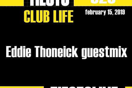 Club Life by Tiësto 620 - Eddie Thoneick guestmix - february 15, 2019