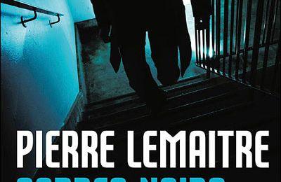Pierre Lemaitre - Cadres noirs (2010)