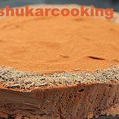 Gâteau mousse au chocolat comme un Trianon - Shukar Cooking