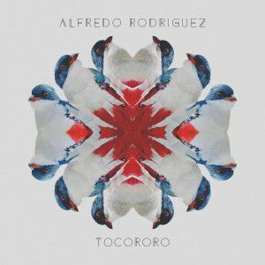 "Alfredo Rodriguez : ""Tocororo"""