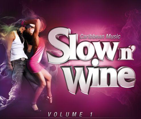 [DANCEHALL] CARIBBEAN MUSIC présente SLOW N'WINE-2010