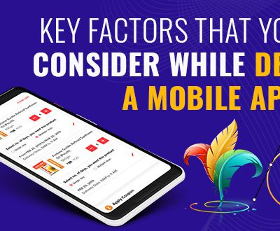 Top Factors to Consider while Designing a Mobile App