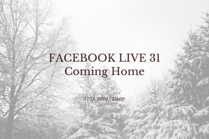 Coming home ! facebook Live du 11 décembre