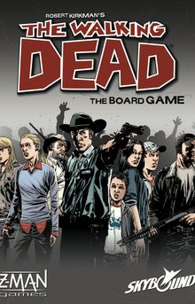 The Walking Dead : The board game
