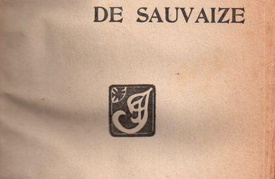 """J.-H. Rosny aîné """"L'Héritage de Sauvaize"""" (Félix Juven - 1908)"""