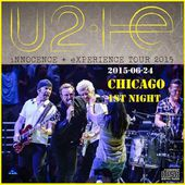 U2 -Innocence + Experience Tour 24/06/2015 -Chicago -Etats-Unis - United Center - U2 BLOG