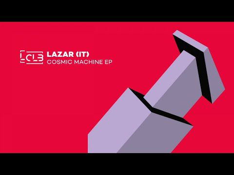 Lazar (IT) - Alternate Machine (Original Mix)