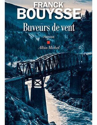 Franck Bouysse – Buveurs de vent