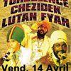 Turbulence, Chezidek, Luytan Fyah le 14 avril à Paris