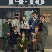 14-18 Tome 1 - Le petit soldat (août 1914). Corbeyran et Le Roux - 2014 (BD)