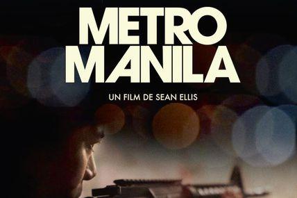 Découvrir la métropole de Manille via un film de fiction, Metro Manilla