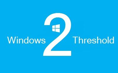 Windows 10 : THRESHOLD 2 ?