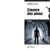 Valérie LYS : L'œuvre des pieux. Collection Commissaire Velcro N°6. - Les Lectures de l'Oncle Paul