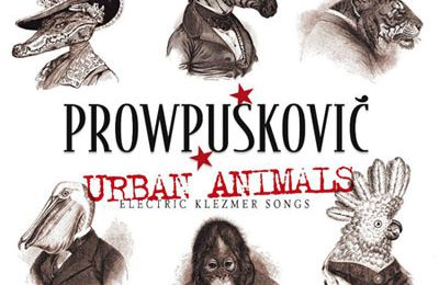 Prowpuskovic - Urban Animals
