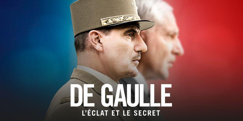 """""""De Gaulle, l'éclat et le secret"""""""
