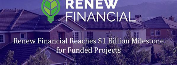 Renew Financial Reaches $1 Billion Milestone for Funded Projects