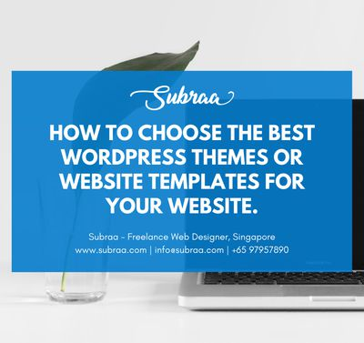 How to choose the best WordPress Themes or Website Templates for your Website