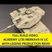 Complete Build of ACADEMY MERKAVA IV LIC 1/35 with LEGEND PRODUCTIONS RESIN AND CHAIN ARMOR