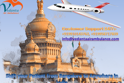 In recent times moved final stage of disease patient from Bangalore by Vedanta Air Ambulance