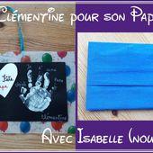 Cadeau de fête des pères 2017 (2/3) - Le blog d'Isabelle (nounou)