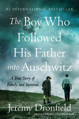 (READ ONLINE BOOKS) The Boy Who Followed His Father into Auschwitz: A True Story of Family and Survival Ebook | READ ONLINE