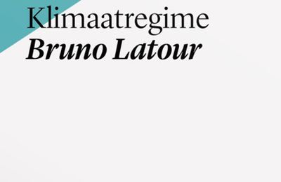 Bruno latour how to land in a new climatic regime