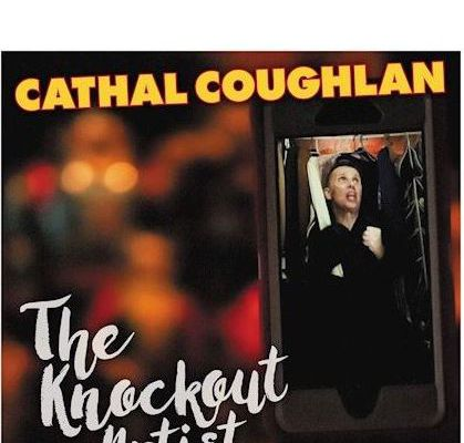 💿 Cathal Coughlan • The Knockout Artist