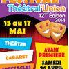 2014 - Festival Théâtral Union fête ses 12 Ans du 15 au 17 mai 2014