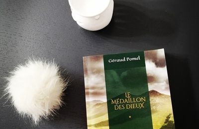 LE MEDAILLON DES DIEUX de Géraud Pomel
