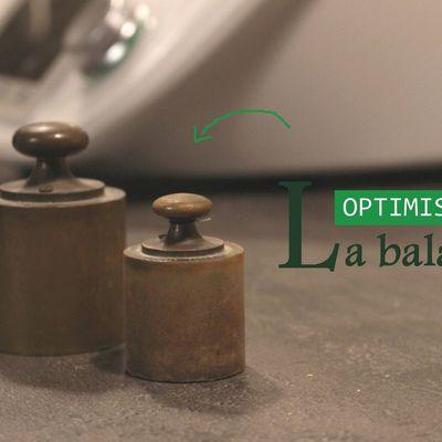 Optimiser et fiabiliser la balance | ASTUCE #1