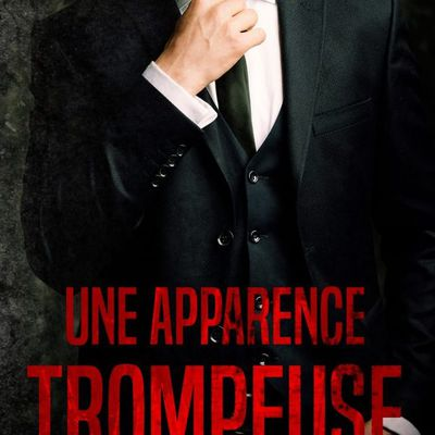 """""""Une apparence trompeuse"""""""