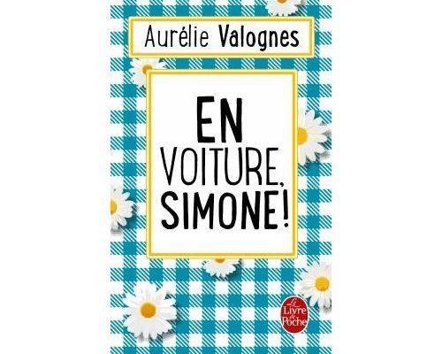 En voiture Simone - Aurélie Valognes