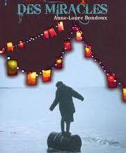 Le temps des miracles de Anne-Laure Bondoux