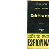 Ross THOMAS : Suicidez-moi ! - Les Lectures de l'Oncle Paul