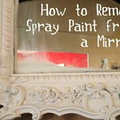 Young and Crafty Sisters: How to Remove Spray Paint From a Mirror