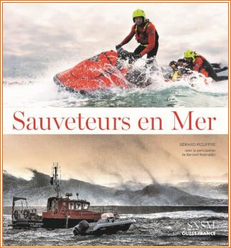 """""""Sauveteurs en Mer"""", un beau livre pour les 50 ans de la SNSM"""