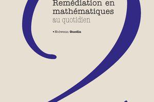 Livres - Deux ouvrages pratiques sur la remédiation autour du nombre de N. Guedin