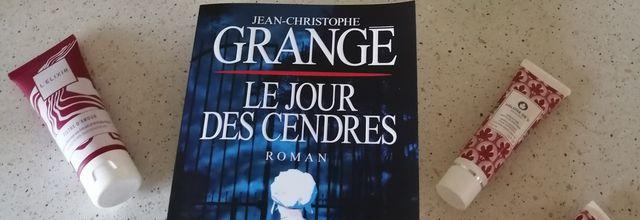 LE JOUR DES CENDRES de Jean-Christophe GRANGE