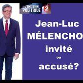 """"""" L'ÉMISSION POLITIQUE """" avec JEAN-LUC MÉLENCHON: Décryptage par une militante insoumise [vidéo] - Commun COMMUNE [le blog d'El Diablo]"""