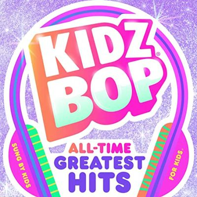 Kidz Bop - All-Time Greatest Hits