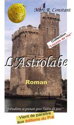 """2012 : """"L'Astrolabe"""" aux Editions du Pré"""
