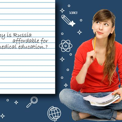 Why is Russia affordable for Medical Education?