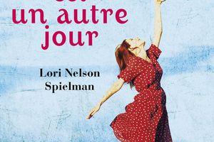 J'ai lu : Demain est un autre jour de Lorie Nelson Spielman
