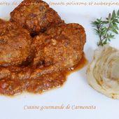 Boulettes de boeuf sauce tomate poivrons et aubergines - Cuisine gourmande de Carmencita