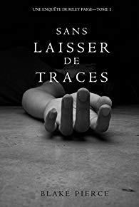 AvisPolar : Sans Laisser de Traces - T1 de Blake PIERCE (Autoedition)