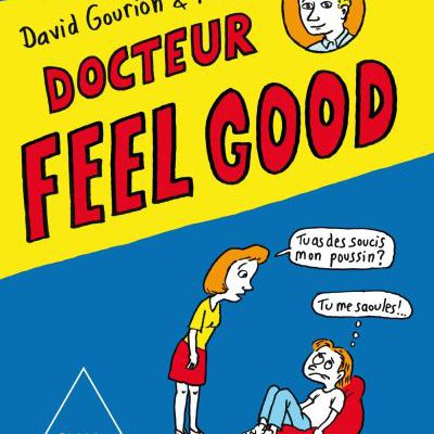 Docteur feel good – David Gourion ; Muzo